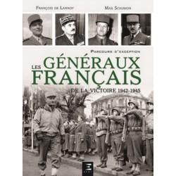 LES GÉNÉRAUX FRANÇAIS DE LA VICTOIRE 1944-1945 Librairie Automobile SPE 9791028301484
