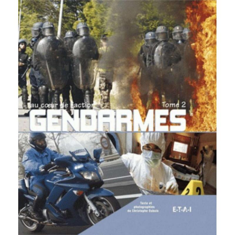 GENDARMES AU COEUR DE L'ACTION Tome 2 Librairie Automobile SPE 9782726889527