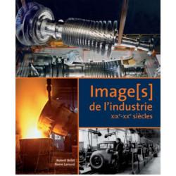 IMAGE[S] DE L'INDUSTRIE DU XIX E - XX E SIÈCLE Librairie Automobile SPE 23621