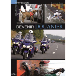 DEVENIR DOUANIER - ETAI Librairie Automobile SPE 9791028300333