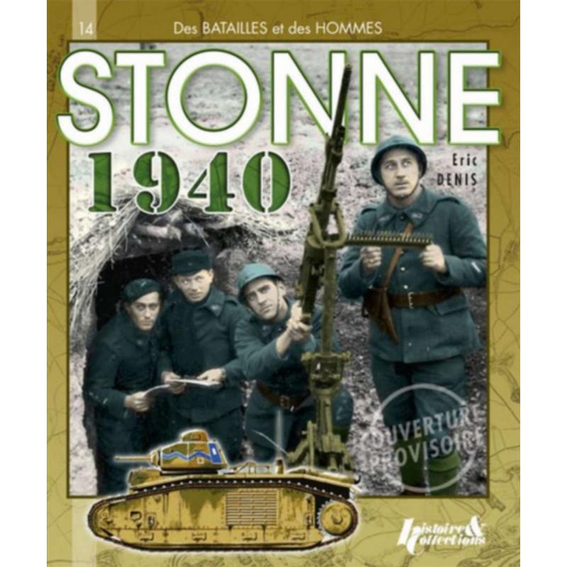 STONNE 1940 - Mai 1940, de Sedan à Stonne - L 'aile sud de l 'attaque allemande Librairie Automobile SPE 9782352503057