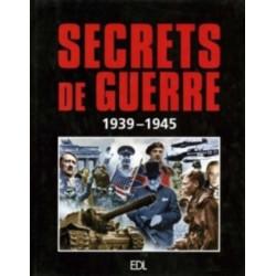 Secrets de guerre 1939 - 1945 / EDITION EDL-9782843082733