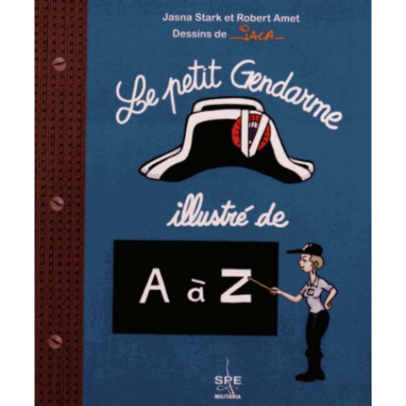 Le petit gendarme illustré de A à Z Librairie Automobile SPE 9791094311011