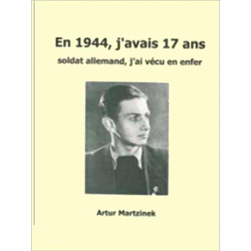 EN 1944 , J'AVAIS 17 ANS Edition SPE Barthelemy Librairie Automobile SPE 9782912838346