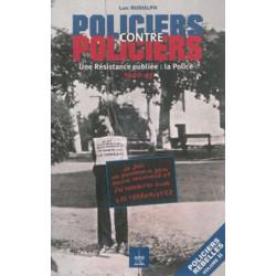 POLICIERS CONTRE POLICIERS - UNE RÉSISTANCE OUBLIÉE Edition SPE Barthelemy Librairie Automobile SPE 9791094311035