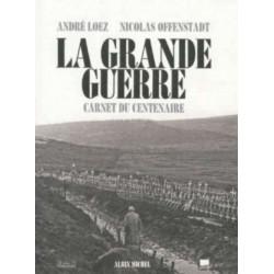 La Grande Guerre carnet du centenaire Librairie Automobile SPE 9782226251497