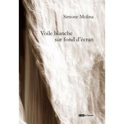 Voile blanche sur fond d'écran De Simone MOLINA Edition La tête à l'envers 9791092858167