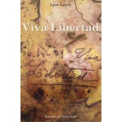 VIVA LIBERTAD de Léon LAYON Librairie Automobile SPE 9782847124026