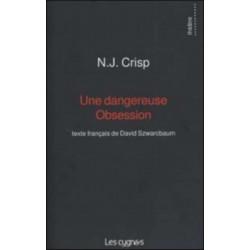 UNE DANGEREUSE OBSESSION de N.J. Crisp Librairie Automobile SPE 9782915459142