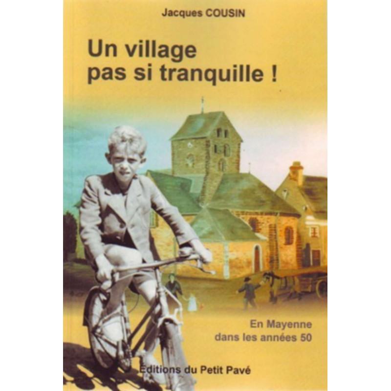 UN VILLAGE PAS SI TRANQUILLE ! Librairie Automobile SPE 9782847123081