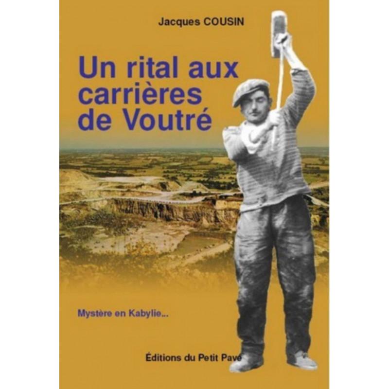 UN RITAL AUX CARRIÈRES DE VOUTRÉ Librairie Automobile SPE 9782847121377