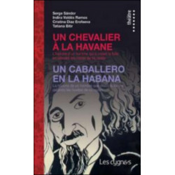 UN CHEVALIER A LA HAVANE de Serge SANDOR Librairie Automobile SPE 9782915459340