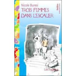 TROIS FEMMES DANS L'ESCALIER de Nicole BURESI Librairie Automobile SPE 9782915459456