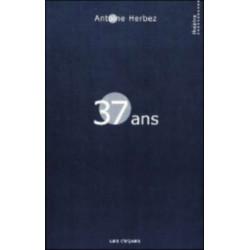 TRENTE SEPT ANS de Antoine HERBEZ Librairie Automobile SPE 9782951635852
