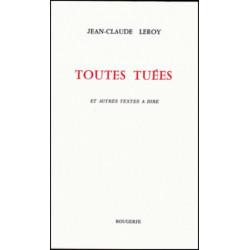 TOUTES TUÉES ET AUTRES TEXTES A DIRE de LEROY JEAN-CLAUDE Librairie Automobile SPE 9782856681985