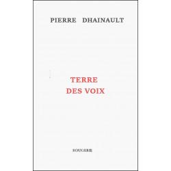 TERRE DES VOIX de PIERRE DHAINAUT Librairie Automobile SPE 9782856683316