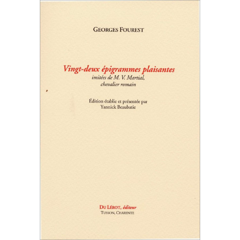 VINGT-DEUX ÉPIGRAMMES PLAISANTES De Georges Fourest Librairie Automobile SPE 9782355481185