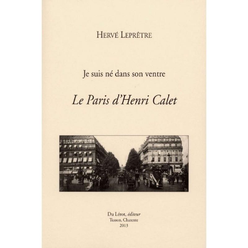 Le Paris d'Henri Calet , Je suis né dans son ventre Librairie Automobile SPE 9782355480706