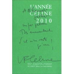 L'ANNÉE CÉLINE 2010 Revue d'actualité célinienne Librairie Automobile SPE 9782355480539