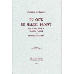 Du côté de Marcel Proust suivi de lettres inédites de Marcel Proust à Benjamin Crémieux Librairie Automobile SPE 9782355480522