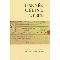 L'ANNÉE CÉLINE 2002 Revue d'actualité célinienne Librairie Automobile SPE Année Céline 2002