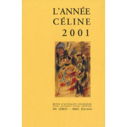 L'ANNÉE CÉLINE 2001 Revue d'actualité célinienne Librairie Automobile SPE Année Céline 2001