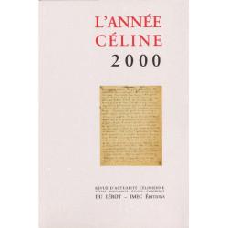 L'ANNÉE CÉLINE 2000 Revue d'actualité célinienne Librairie Automobile SPE Année Céline 2000