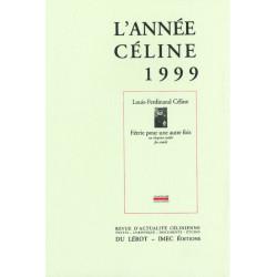 L'ANNÉE CÉLINE 1999 Revue D'actualité Célinienne Librairie Automobile SPE Année Céline 1999