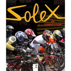 SOLEX EN COMPÉTITION De Joël Berger Ed. ETAI Librairie Automobile SPE 9791028302481