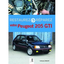 RESTAUREZ RÉPAREZ VOTRE PEUGEOT 205 GTI Librairie Automobile SPE 9791028302849