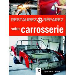 RESTAUREZ RÉPAREZ VOTRE CARROSSERIE Librairie Automobile SPE 9791028302856