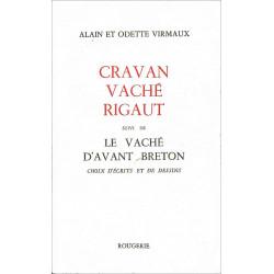 CRAVAN VACHE RIGAUT suivi de LE VACHÉ D'AVANT BRETON Librairie Automobile SPE 9782856682654