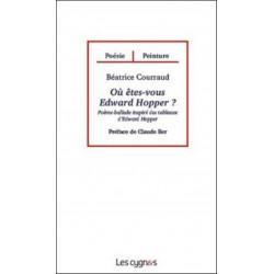 OU ETES VOUS EDWARD HOPPER de Béatrice COURRAUD Librairie Automobile SPE 9782915459869