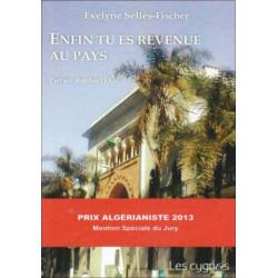 ENFIN TU ES REVENUE AU PAYS de Evelyne SELLES-FISHER Librairie Automobile SPE 9782915459821