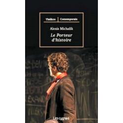 LE PORTEUR D'HISTOIRE de Alexis MICHALIK Librairie Automobile SPE 9782915459838