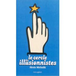 LE CERCLE DES ILLUSIONNISTES de Alexis Michalik Librairie Automobile SPE 9782369440116