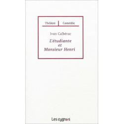 L'ETUDIANTE ET MONSIEUR HENRI de Ivan CALBERAC Librairie Automobile SPE 9782915459852