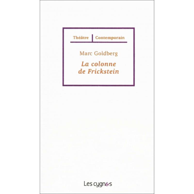 LA COLONNE DE FRICKSTEIN de Marc GOLBERG Librairie Automobile SPE 9782369440055