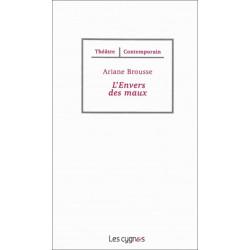L'ENVERS DES MAUX - Ariane BROUSSE Librairie Automobile SPE 9782369440123