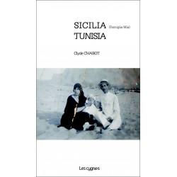 SICILIA (Famiglia Mia) - TUNISIA de Clyde Chabot Librairie Automobile SPE 9782369442226