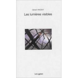 Les lumières visibles - Les Cygnes Librairie Automobile SPE 9782369442073