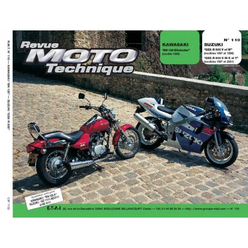 REVUE MOTO TECHNIQUE SUZUKI GSX-R 600 de 1997 à 2001 - RMT 110 Librairie Automobile SPE 9782726891445
