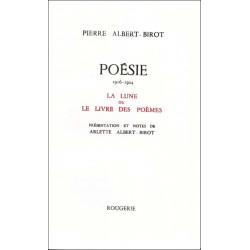 LA LUNE OU LE LIVRE DES POEMES de PIERRE ALBERT-BIROT Librairie Automobile SPE 9782856682029