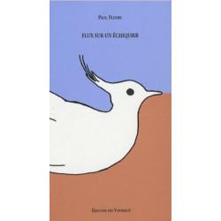 FLUX SUR UN ÉCHIQUIER / PAUL FLEURY / EDITIONS DES VANNEAUX Librairie Automobile SPE 9782916071008