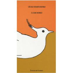 A L 'AMI MOREU / CÉCILE ODARTCHENKO / EDITIONS DES VANNEAUX Librairie Automobile SPE 9782916071039