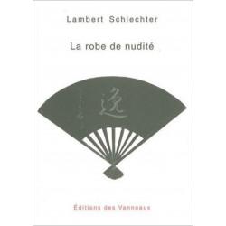 La robe de nudité / Lambert SCHLECHTER / Des vanneaux Librairie Automobile SPE 9782916071398