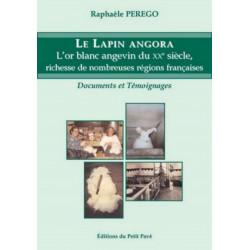 LE LAPIN AGORA L'or blanc angevin du XXe Siècle richesse de nombreuses régions françaises Librairie Automobile SPE 9782847121391