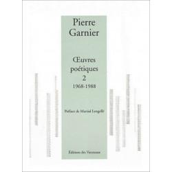 Œuvres poétiques - Tome 2, 1968-1988 / Pierre GARNIER / Des vanneaux Librairie Automobile SPE 9782916071435