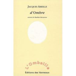 D 'Ombre / Jacques ABEILLE / Des vanneaux Librairie Automobile SPE 9782916071480