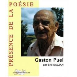 GASTON PUEL PRÉSENCE DE LA POÉSIE / ERIC DAZZAN / ÉDITIONS DES VANNEAUX Librairie Automobile SPE 9782916071404
